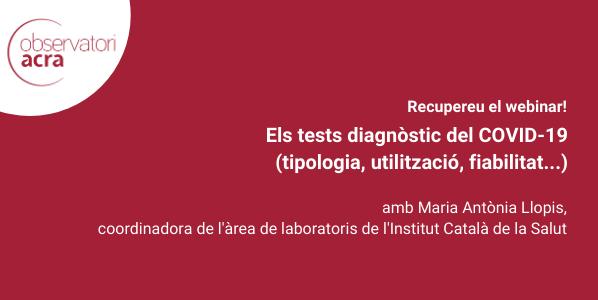 """Recupereu webinar """"Els tests diagnòstic del COVID-19"""""""
